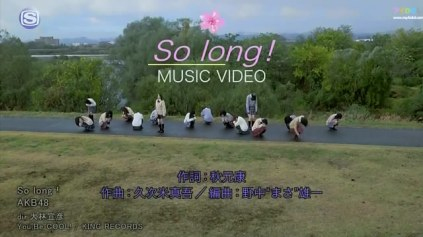 Akb48 - So Long ! [1440x1080 H264 Sstv Hd].flv_snapshot_00.13_[2013.02.20_02.04.09]